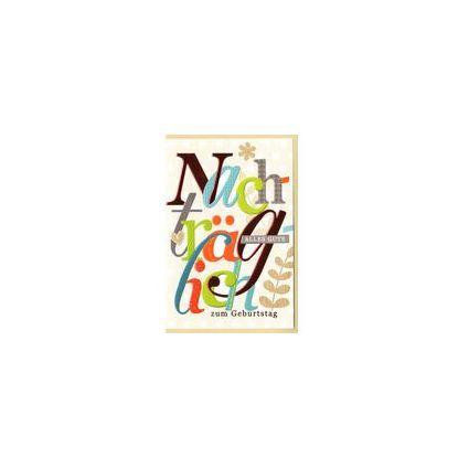 HORN Geburtstagskarte - verspätet-Farbige Schriftgestaltung
